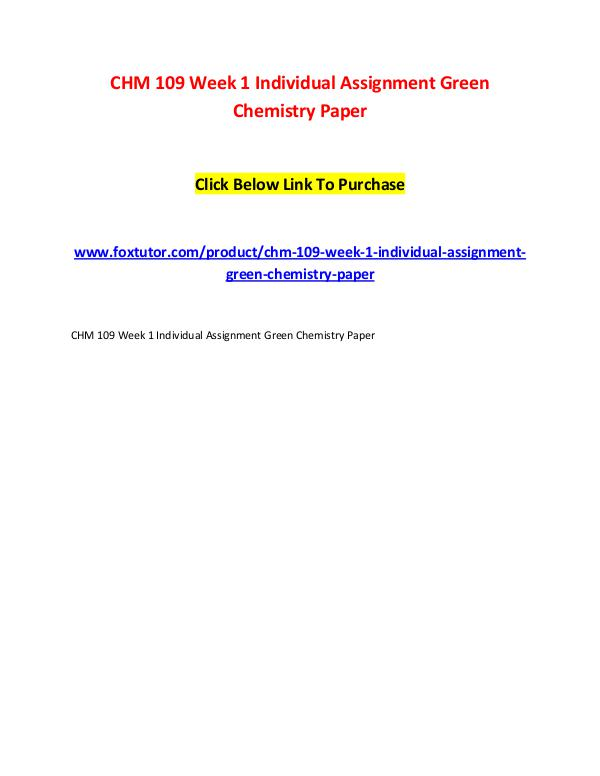 CHM 109 Week 1 Individual Assignment Green Chemistry Paper CHM 109 Week 1 Individual Assignment Green Chemist