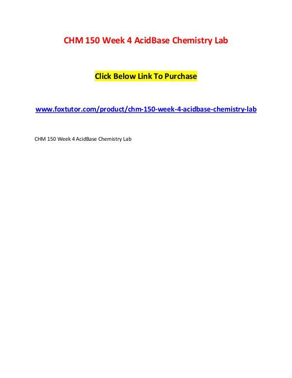 CHM 150 Week 4 AcidBase Chemistry Lab CHM 150 Week 4 AcidBase Chemistry Lab