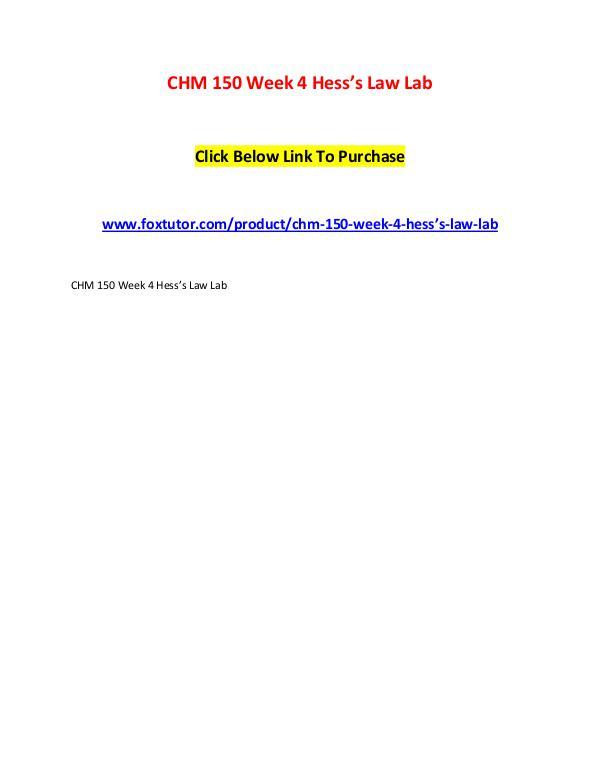 CHM 150 Week 4 Hess's Law Lab CHM 150 Week 4 Hess's Law Lab