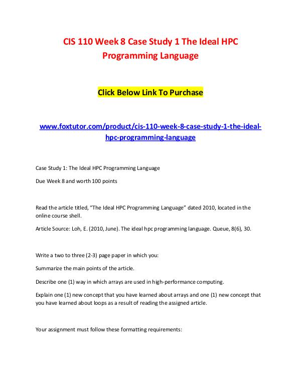 CIS 110 Week 8 Case Study 1 The Ideal HPC Programming Language (2) CIS 110 Week 8 Case Study 1 The Ideal HPC Programm