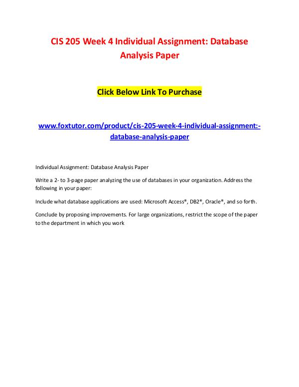 CIS 205 Week 4 Individual Assignment Database Analysis Paper CIS 205 Week 4 Individual Assignment Database Anal