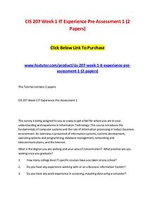 CIS 207 Week 1 IT Experience Pre Assessment 1 (2 Papers)