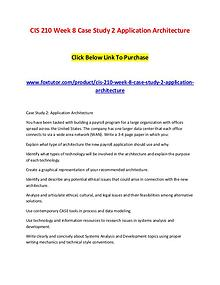 CIS 210 Week 8 Case Study 2 Application Architecture