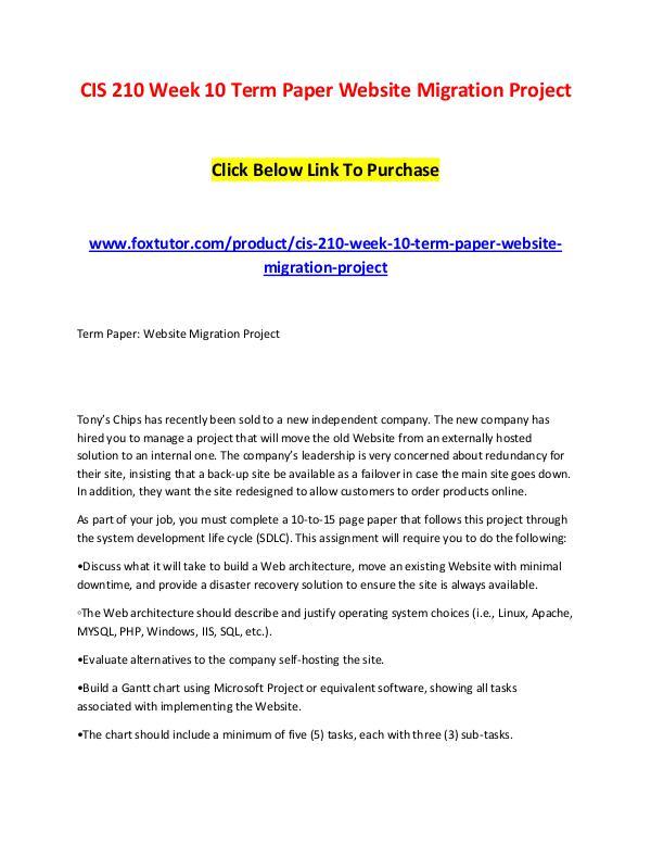 CIS 210 Week 10 Term Paper Website Migration Project CIS 210 Week 10 Term Paper Website Migration Proje