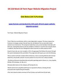 CIS 210 Week 10 Term Paper Website Migration Project
