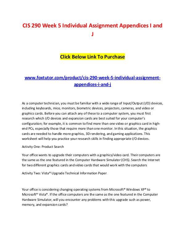 CIS 290 Week 5 Individual Assignment Appendices I and J CIS 290 Week 5 Individual Assignment Appendices I