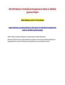 CIS 319 Week 3 Individual Assignment Web or Mobile System Paper