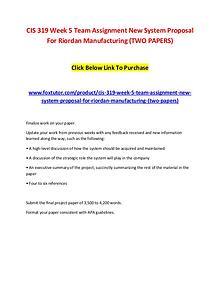 CIS 319 Week 5 Team Assignment New System Proposal For Riordan Manufa