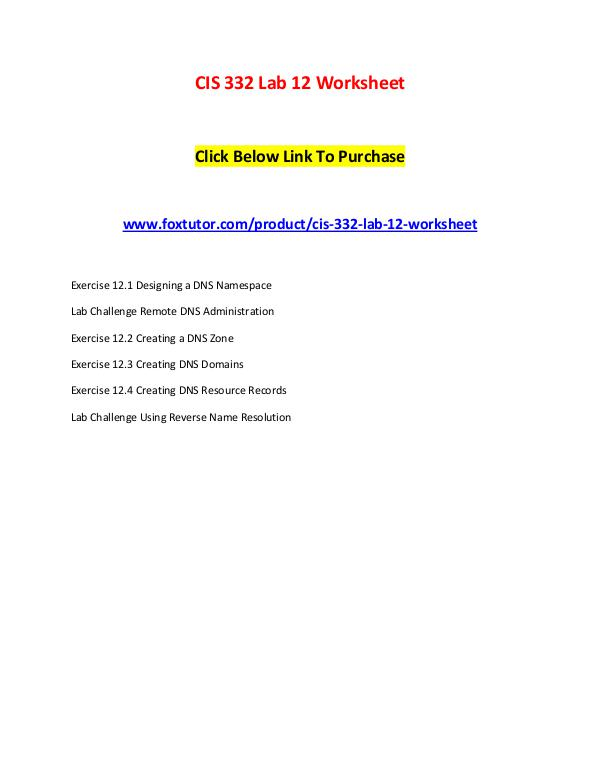 CIS 332 Lab 12 Worksheet CIS 332 Lab 12 Worksheet
