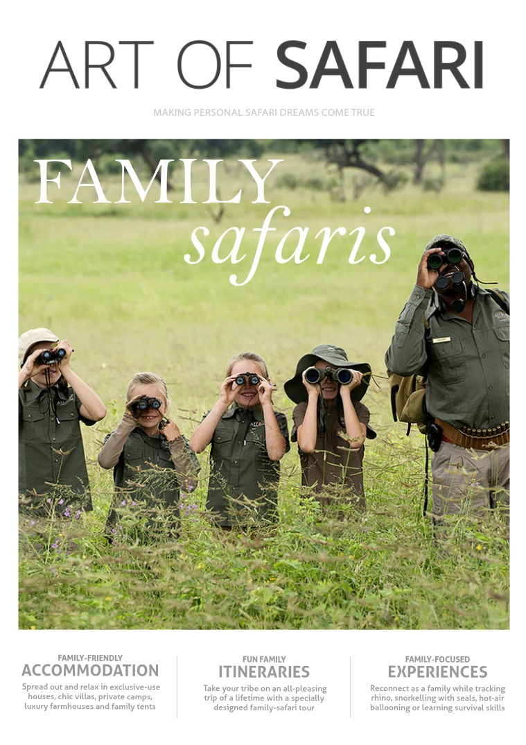 ART OF SAFARI MAGAZINE Family Safaris