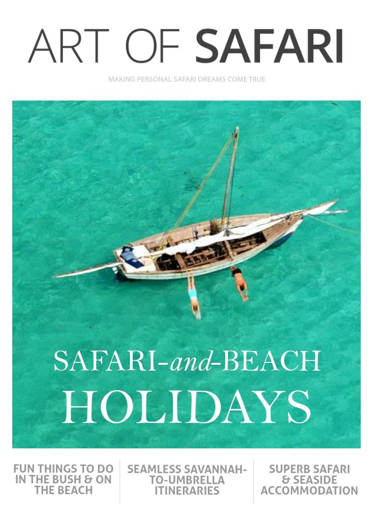 ART OF SAFARI MAGAZINE Safari-and-Beach Holidays