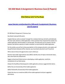 CIS 348 Week 3 Assignment 2 Business Case (2 Papers)