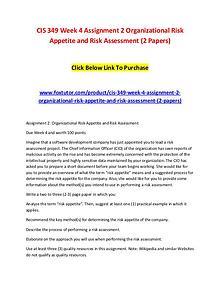 CIS 349 Week 4 Assignment 2 Organizational Risk Appetite and Risk Ass