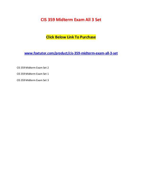 CIS 359 Midterm Exam All 3 Set (2) CIS 359 Midterm Exam All 3 Set (2)