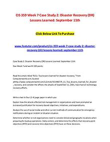CIS 359 Week 7 Case Study 2 Disaster Recovery (DR) Lessons Learned Se