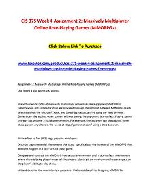 CIS 375 Week 4 Assignment 2 Massively Multiplayer Online Role-Playing