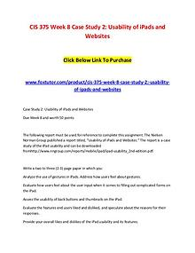 CIS 375 Week 8 Case Study 2 Usability of iPads and Websites (2)