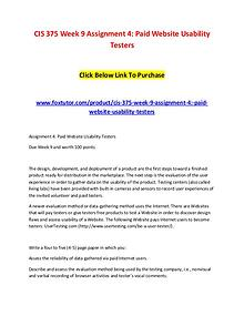 CIS 375 Week 9 Assignment 4 Paid Website Usability Testers