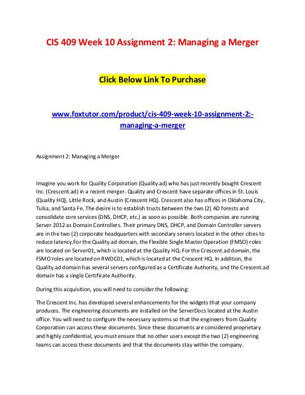CIS 409 Week 10 Assignment 2 Managing a Merger (2) CIS 409 Week 10 Assignment 2 Managing a Merger (2)
