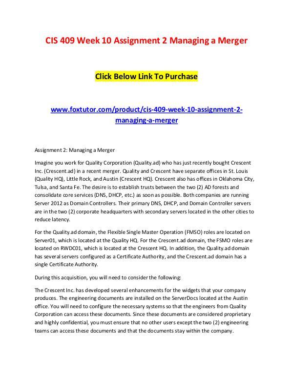 CIS 409 Week 10 Assignment 2 Managing a Merger CIS 409 Week 10 Assignment 2 Managing a Merger