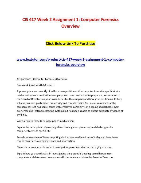 CIS 417 Week 2 Assignment 1 Computer Forensics Overview CIS 417 Week 2 Assignment 1 Computer Forensics Ove