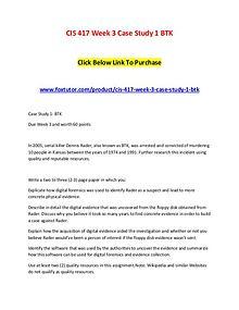 CIS 417 Week 3 Case Study 1 BTK