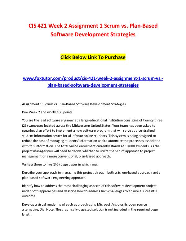 CIS 421 Week 2 Assignment 1 Scrum vs. Plan-Based Software Development CIS 421 Week 2 Assignment 1 Scrum vs. Plan-Based S
