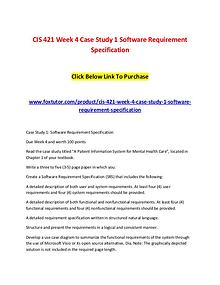 CIS 421 Week 4 Case Study 1 Software Requirement Specification