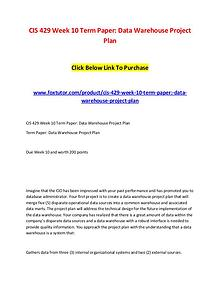 CIS 429 Week 10 Term Paper Data Warehouse Project Plan