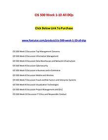 CIS 500 Week 1-10 All DQs