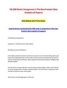 CIS 500 Week 2 Assignment 1 The New Frontier Data Analytics (2 Papers