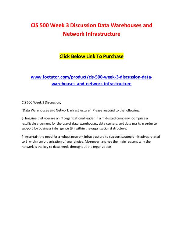 CIS 500 Week 3 Discussion Data Warehouses and Network Infrastructure CIS 500 Week 3 Discussion Data Warehouses and Netw