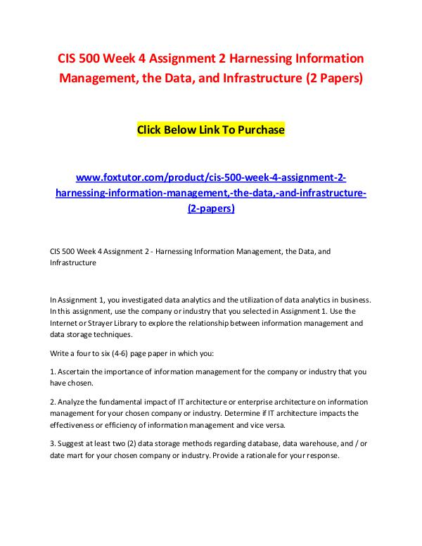 CIS 500 Week 4 Assignment 2 Harnessing Information Management, the Da CIS 500 Week 4 Assignment 2 Harnessing Information