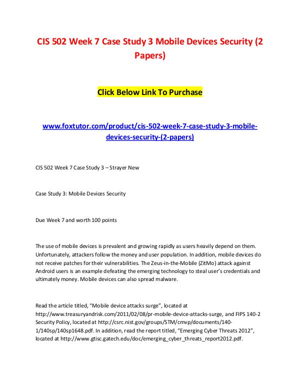 CIS 502 Week 7 Case Study 3 Mobile Devices Security (2 Papers) CIS 502 Week 7 Case Study 3 Mobile Devices Securit
