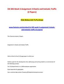 CIS 505 Week 5 Assignment 3 Elastic and Inelastic Traffic (2 Papers)