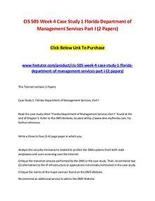 CIS 505 Week 4 Case Study 1 Florida Department of Management Services