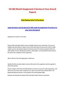 CIS 505 Week 8 Assignment 4 Services in Your Area (2 Papers)