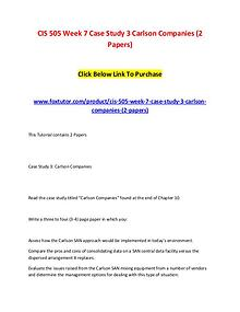 CIS 505 Week 7 Case Study 3 Carlson Companies (2 Papers)
