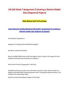 CIS 510 Week 7 Assignment 3 Creating a Domain Model Class Diagram (2