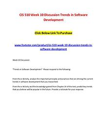 CIS 510 Week 10 Discussion Trends in Software Development