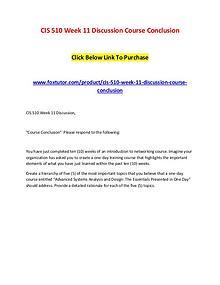 CIS 510 Week 11 Discussion Course Conclusion
