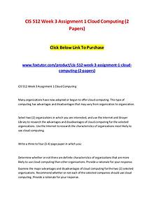 CIS 512 Week 3 Assignment 1 Cloud Computing (2 Papers)