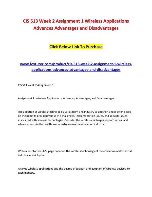 CIS 513 Week 2 Assignment 1 Wireless Applications Advances Advantages CIS 513 Week 2 Assignment 1 Wireless Applications