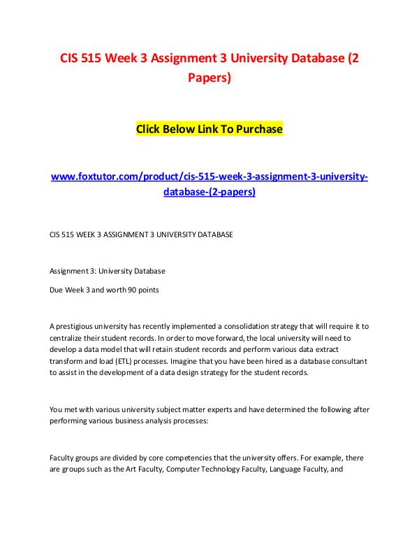CIS 515 Week 3 Assignment 3 University Database (2 Papers) CIS 515 Week 3 Assignment 3 University Database (2