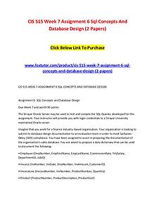 CIS 515 Week 7 Assignment 6 Sql Concepts And Database Design (2 Paper