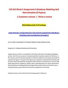 CIS 515 Week 4 Assignment 4 Database Modeling And Normalization (2 Pa