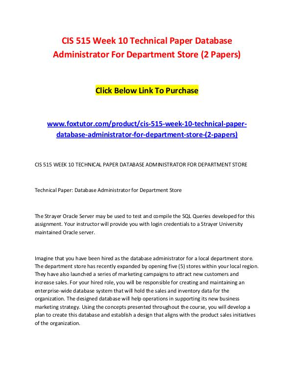 CIS 515 Week 10 Technical Paper Database Administrator For Department CIS 515 Week 10 Technical Paper Database Administr