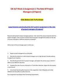 CIS 517 Week 2 Assignment 1 The Role Of Project Managers (2 Papers)