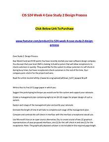 CIS 524 Week 4 Case Study 2 Design Process