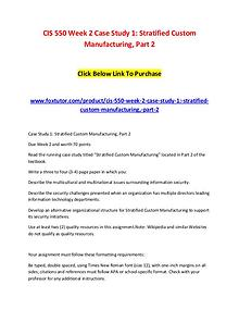 CIS 550 Week 2 Case Study 1 Stratified Custom Manufacturing, Part 2
